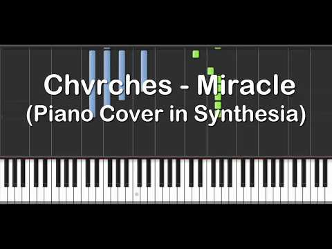 Chvrches - Miracle (Piano Cover in Synthesia)