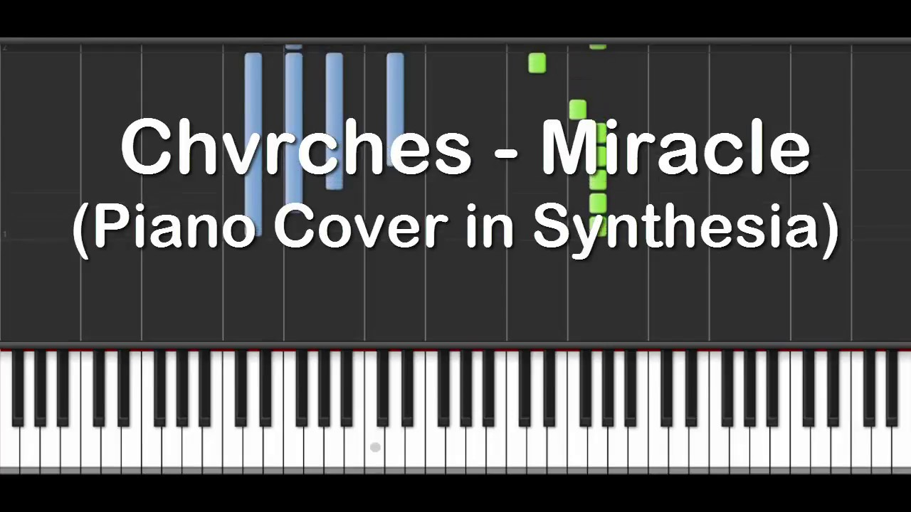 chvrches-miracle-piano-cover-in-synthesia-fammnm