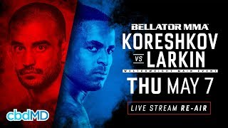 Re-Air | Bellator 229: Koreshkov vs. Larkin