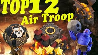 Top 12 Attack TH10 With Laloon or Air Troops Max Base 2017