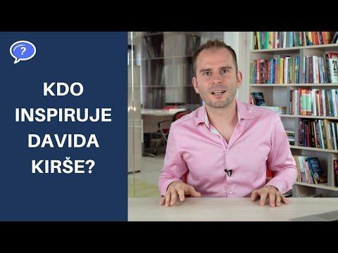Kdo inspiruje Davida Kirše?