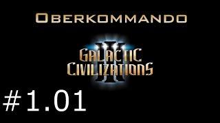 Galactic Civilizations 3 #1.01 - Oberkommando (Let