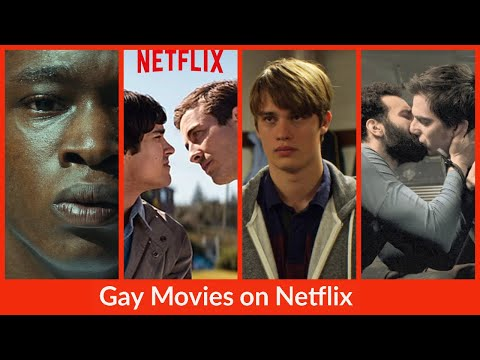 10 Gay Movies On Netflix You Can Watch Now