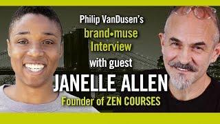 Janelle Allen brand•muse Interview with host Philip VanDusen