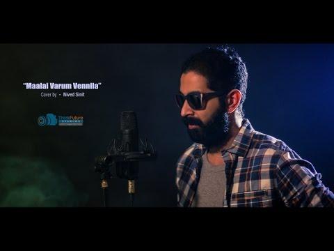 Maalai Varum Vennila | Nenjam Marapathillai | Cover By Nived Sinit