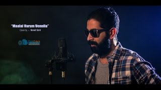 Maalai varum vennila | Nenjam Marapathillai | Cover by Nived Sinit