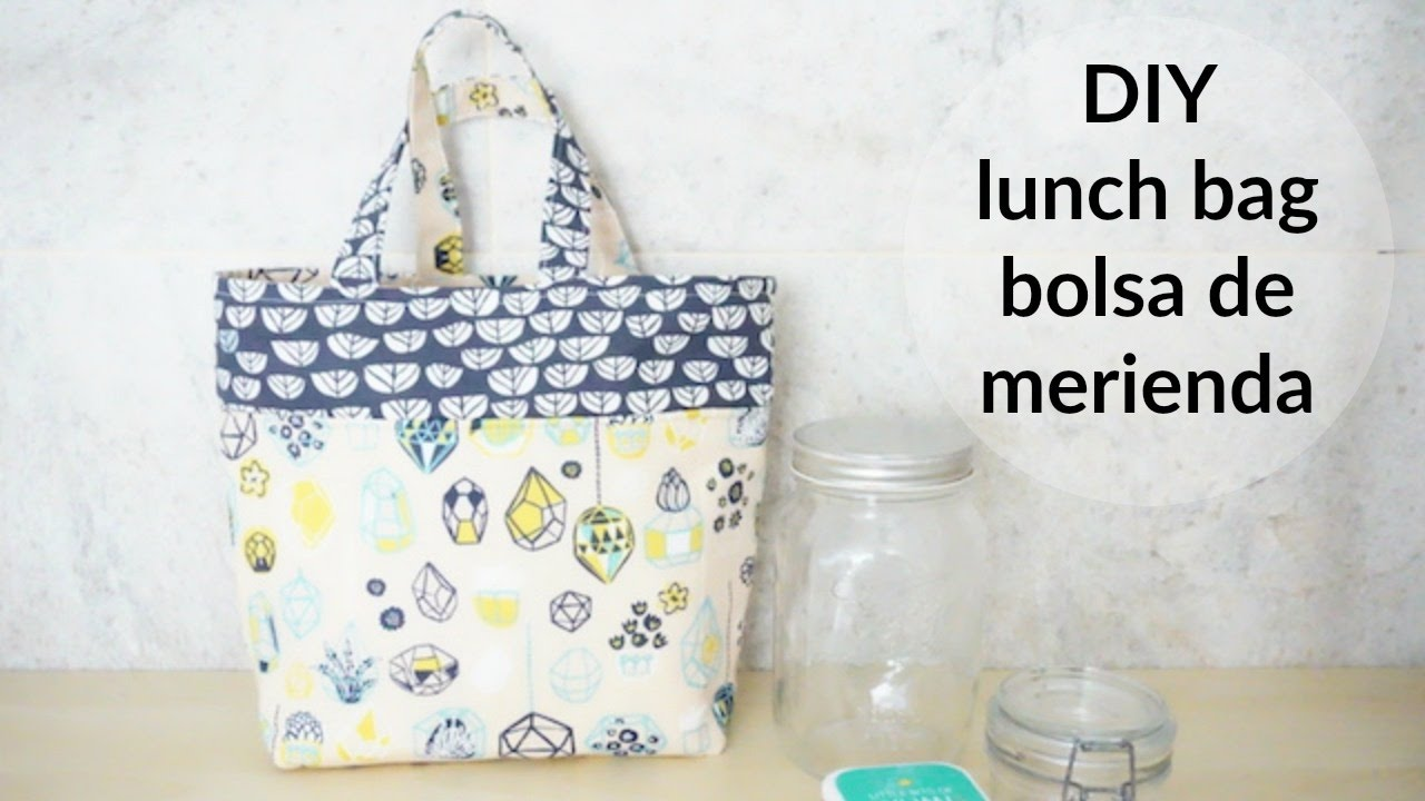 DIY lunch bag o bolsa de merienda - YouTube
