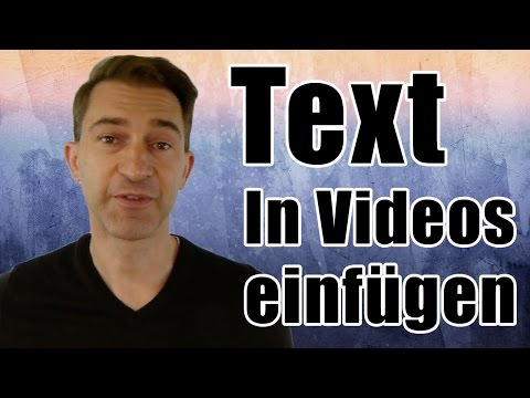 Text in Videos einfügen, Text in Youtube Video