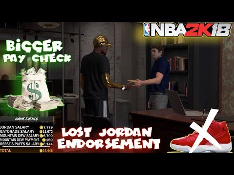 NBA 2K18 | LOST SHOE ENDORSEMENT WITH JORDAN | MORE BIG PAYCHECKS FROM MY AGENT