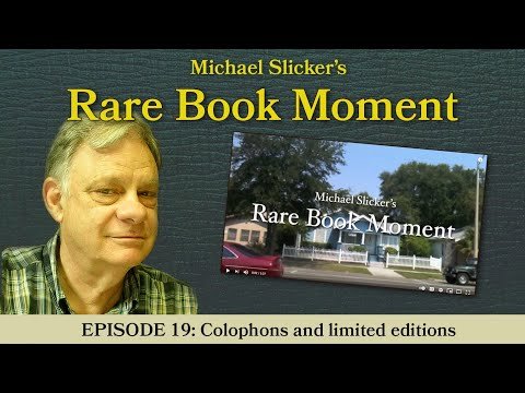 Rare Book Moment 19: Colophons and limited editions