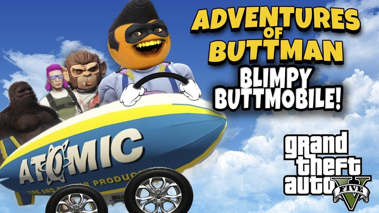 Buttman Vacation adventures of buttman #23: blimpy buttmobile! (annoying orange gta v) -  youtube