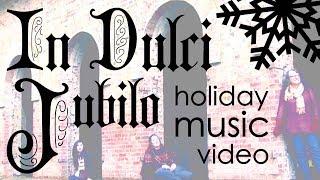 IN DULCI JUBILO - Featuring Ann Jacobs & Devon Steele