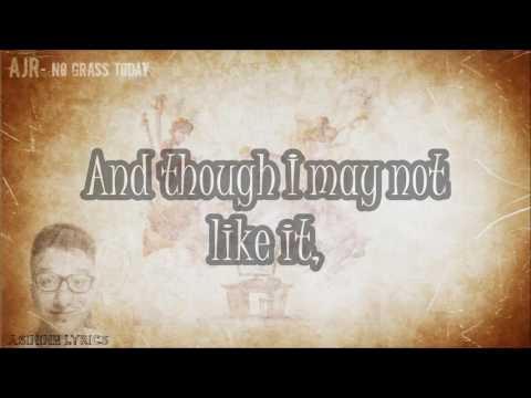 AJR - No Grass Today [LYRICS VIDEO]