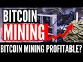 BTC Mining In 2019 Profitable  Can I make Money Now  Should I Start