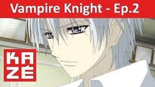 Vampire Knight - Episode 2