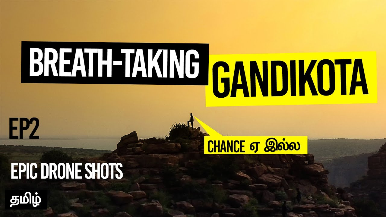 GANDIKOTA's MOST EPIC (DRONE) Shots | Camping and MUST SEE Places in Grand Canyon of India | Tamil