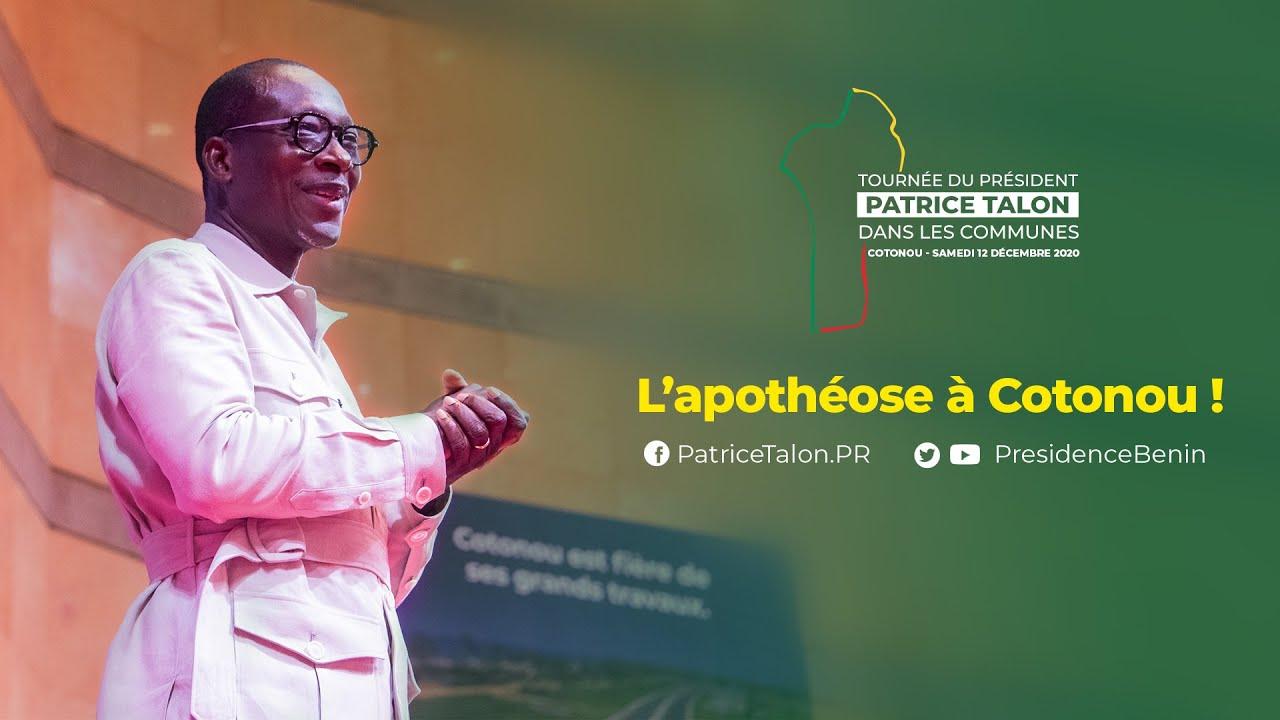 Cotonou accueille Patrice TALON pour l'apothéose ! Tournée présidentielle 2020