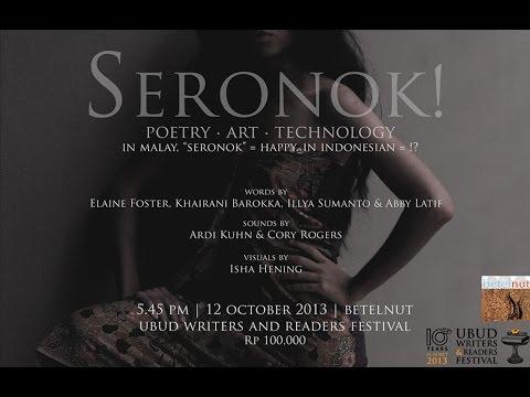 SERONOK for UWRF oct.2013 @ betelNut.ubud.bali.indonesia
