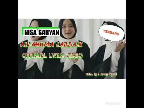 Nisa Sabyan - ALLAHUMA LABBAIK ( Official Lyric Video)