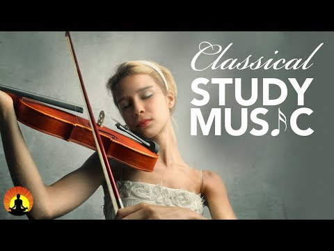 Study Music for Concentration, Instrumental Music, Classical Music, Work Music, Relax, ♫E117 - Поисковик музыки mp3real.ru
