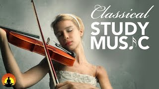 Study Music for Concentration, Instrumental Music, Classical Music, Work Music, Relax, ♫E117 - Stafaband
