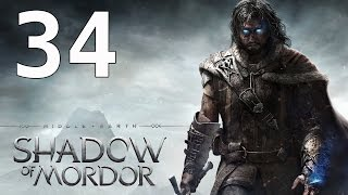 Middle Earth Shadow of Mordor Walkthrough Gameplay Part 34 No Commentary PS4 Xbox One