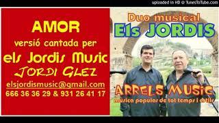 AMOR -COVER - JORDI GLEZ - Els Jordis Music