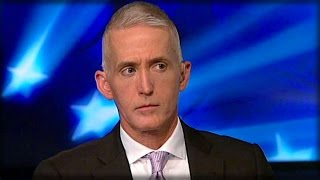 TREY GOWDY JUST WENT ON FOX NEWS & SAID 1 SENTENCE THAT'LL HAVE POLITICIANS SHAKING IN THEIR BOOTS!