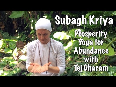 Prosperity Yoga for Abundance, the Subagh Kriya (Short Version)