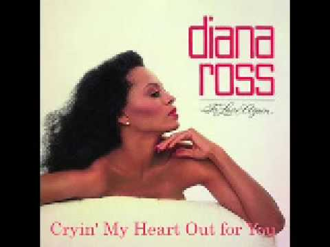 Cryin' My Heart Out for You - Diana Ross