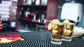 Dan + Shay - Tequila  Lyric-karaoke