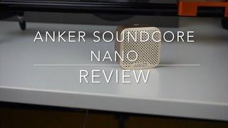 Anker Soundcore Nano - Review...