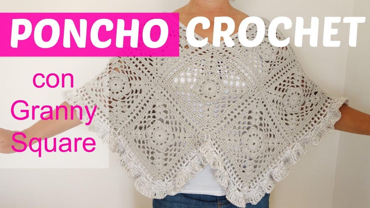 Poncho a crochet con granny square - YouTube