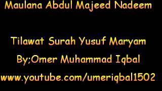 Syed Abdul Majeed Nadeem Tilawat Surah Yusuf Khutba