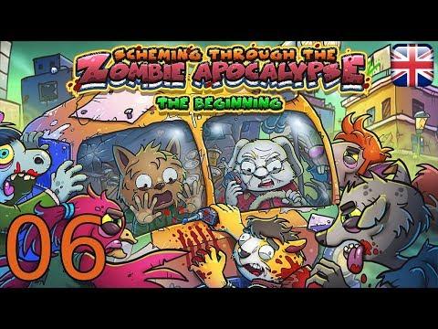 Scheming Through the Zombie Apocalypse: The Beginning - [06/07] - Blind English Playthrough |