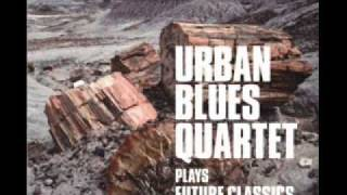 Urban Blues Quartet   Touch Me Take Me
