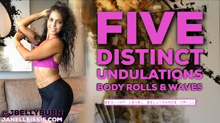 5 DIFFERENT BELLY UNDULATION/ BODY ROLL PRACTICE DRILL with Janelle Issis @jbellyburn