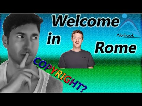 Copyright? Ciao Mark Zuckerberg, welcome in Rome !