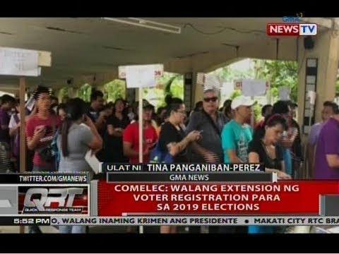 QRT: COMELEC: Walang extension ng voter registration para sa 2019 elections