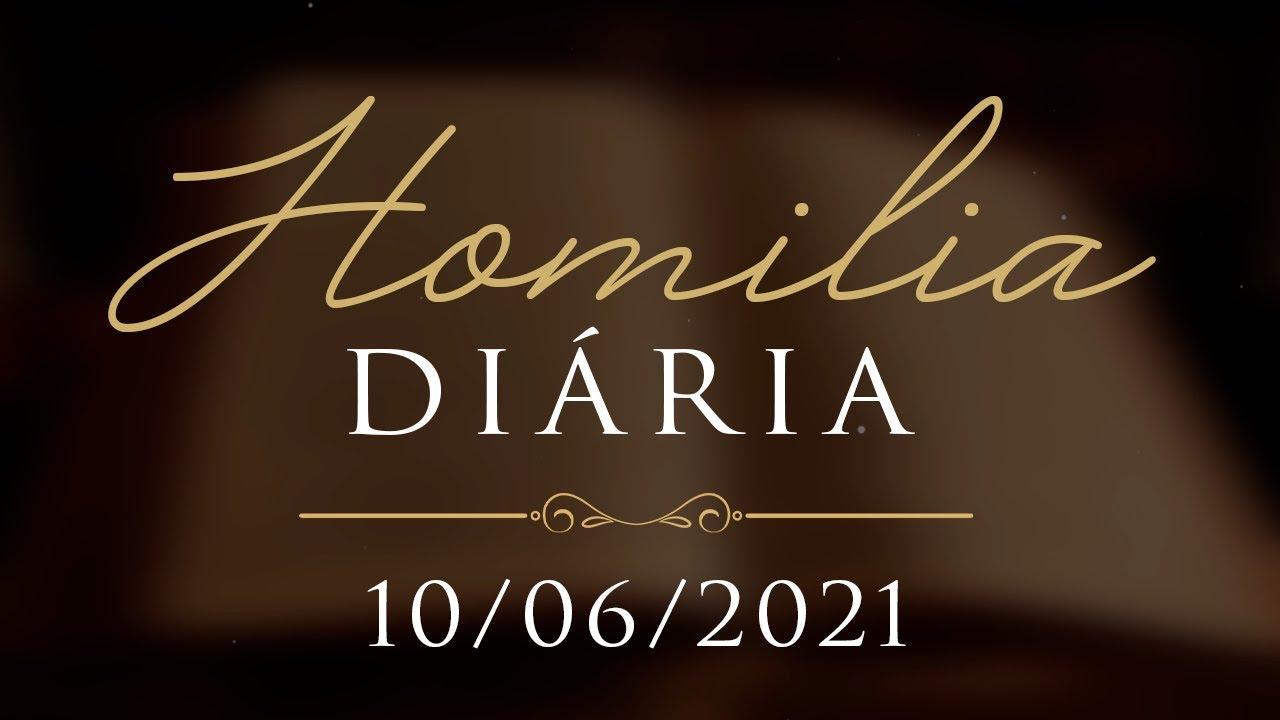Homilia Diária   Busquemos sempre nos reconciliar com o próximo   10 de Junho 2021