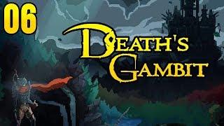 Zagrajmy w Death's Gambit - KONIEC na 100%! (Przedpremierowo!) [#06]