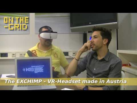 The EXCHIMP - A Virtual Reality Headset made in Austria, On The Grid 110