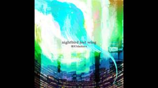猫叉Master+ [HD] 「nightbird lost wing」