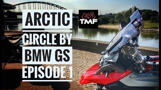 The Arctic Circle by BMW R1200 GS - Episode 1 - Great Missenden to the Oslo ferry