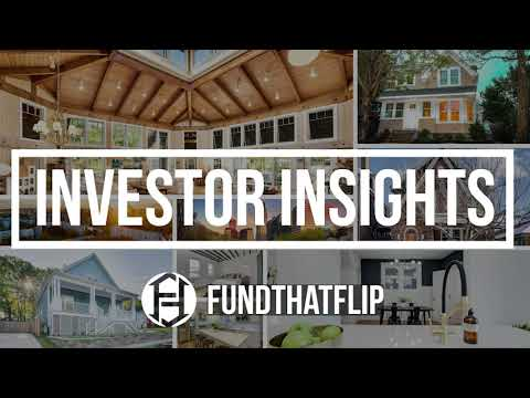 A behind-the-scenes look at investing with Fund That Flip - Investor Insights EP 1