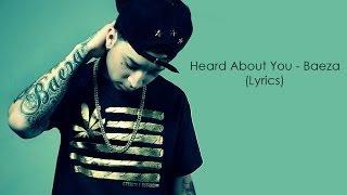Repeat youtube video Heard About You - Baeza (Lyrics)
