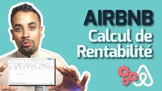 La VRAIE Rentabilité avec Airbnb (Calcul Précis d'une Location Courte Durée)