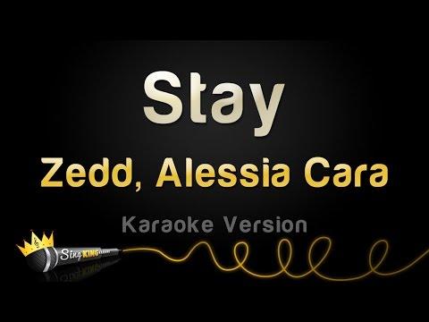 Zedd, Alessia Cara  Stay Karaoke Version