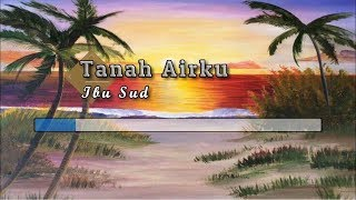 Download Lagu [Karaoke] ♬ Ibu Sud - Tanah Airku ♬ +Lirik Lagu [PIANO] mp3