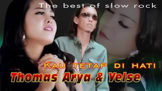 Download Mp3 Kau Tetap Di Hati  -  Thomas Arya & Yelse  Lyrics